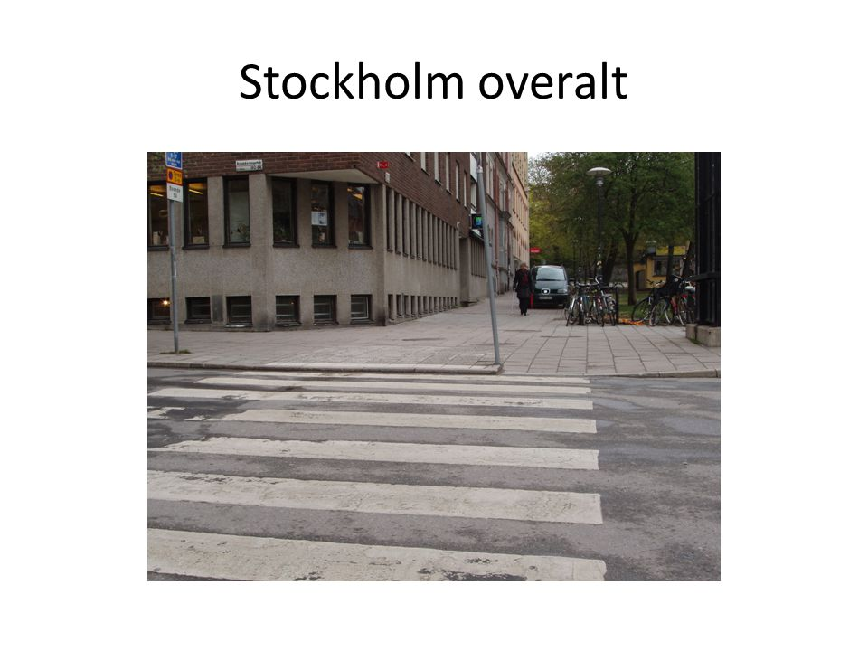 Stockholm overalt