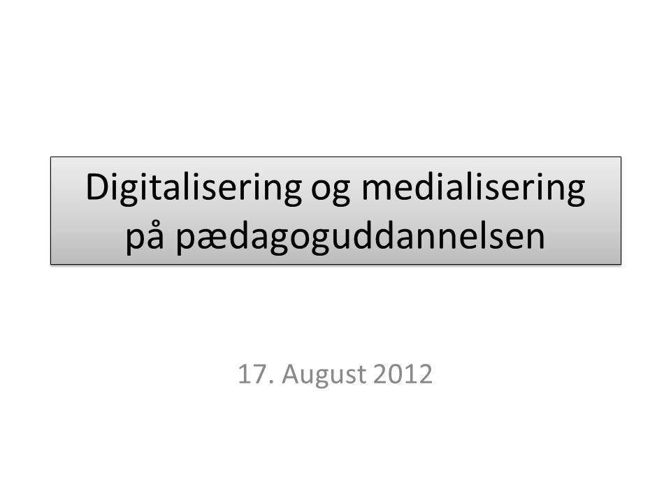 Digitalisering og medialisering på pædagoguddannelsen