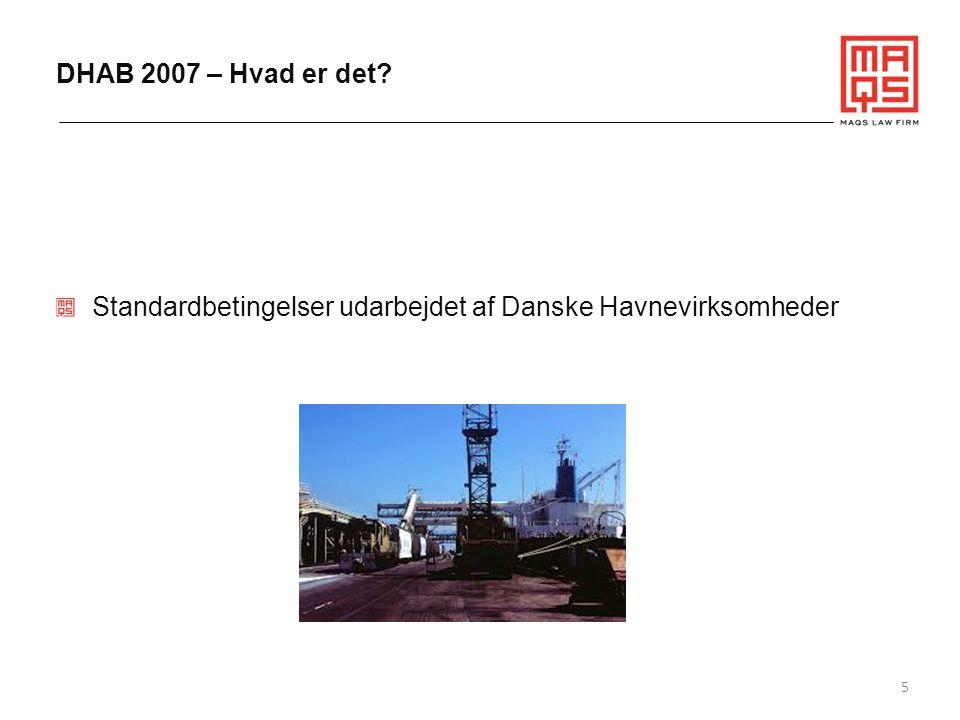 DHAB 2007 – Hvad er det Standardbetingelser udarbejdet af Danske Havnevirksomheder