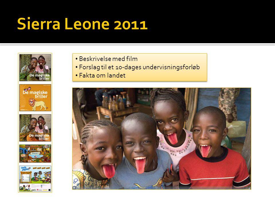 Sierra Leone 2011 Beskrivelse med film