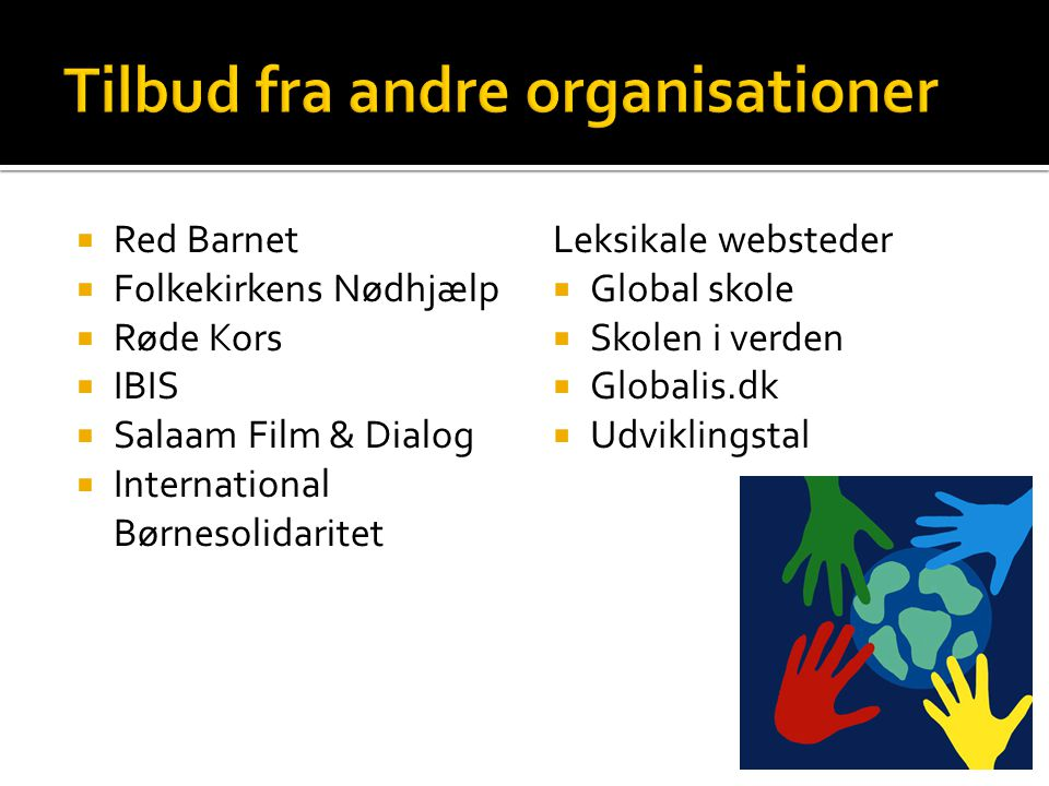 Tilbud fra andre organisationer