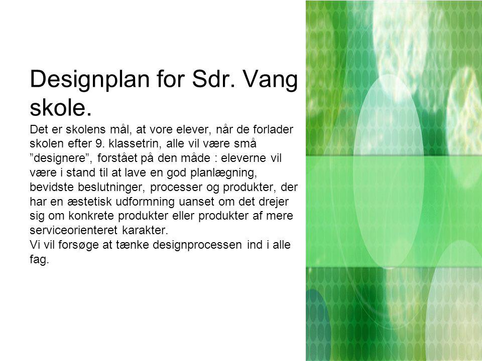Designplan for Sdr. Vang skole