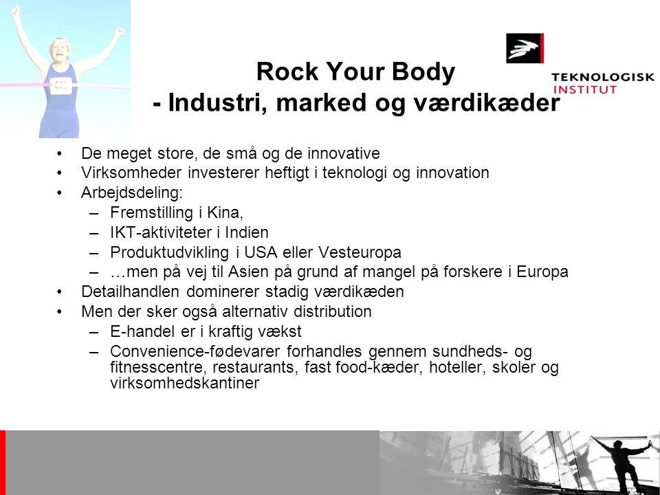 Rock Your Body - Industri, marked og værdikæder