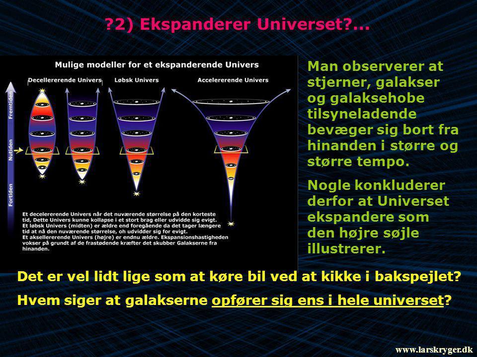 2) Ekspanderer Universet ...
