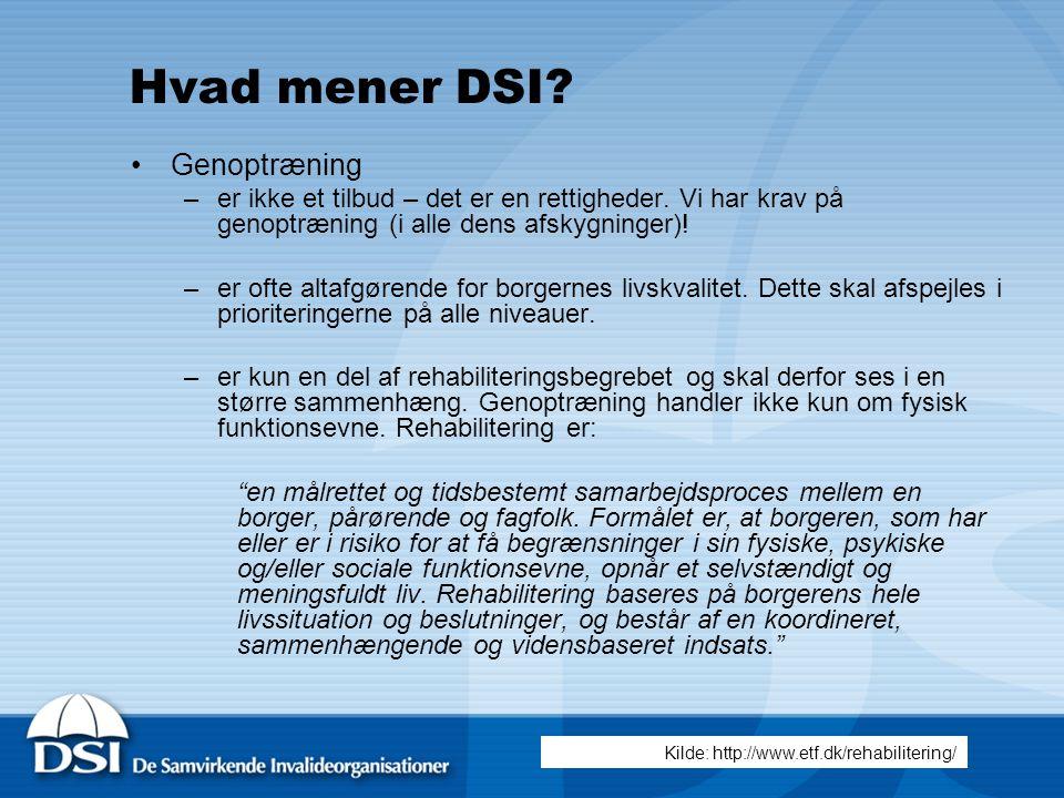Hvad mener DSI Genoptræning