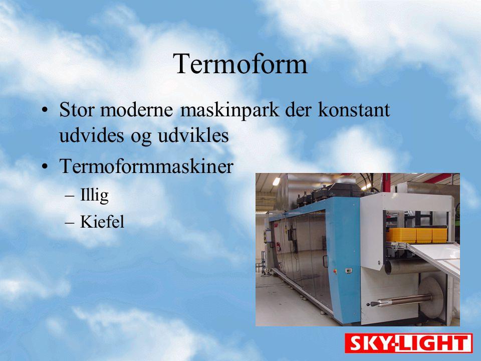 Termoform Stor moderne maskinpark der konstant udvides og udvikles