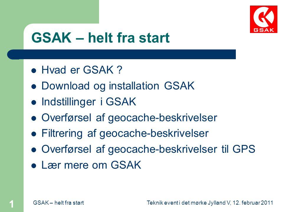 GSAK – helt fra start Hvad er GSAK Download og installation GSAK
