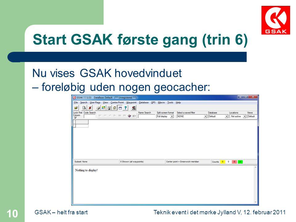Start GSAK første gang (trin 6)