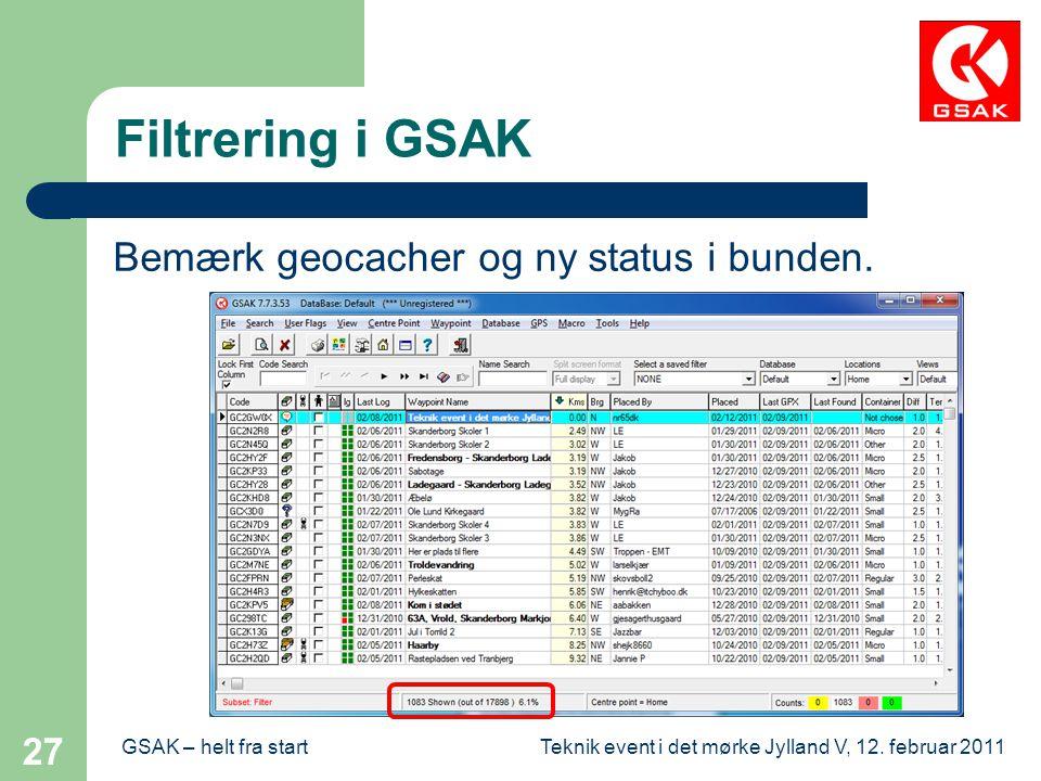 Filtrering i GSAK Bemærk geocacher og ny status i bunden.