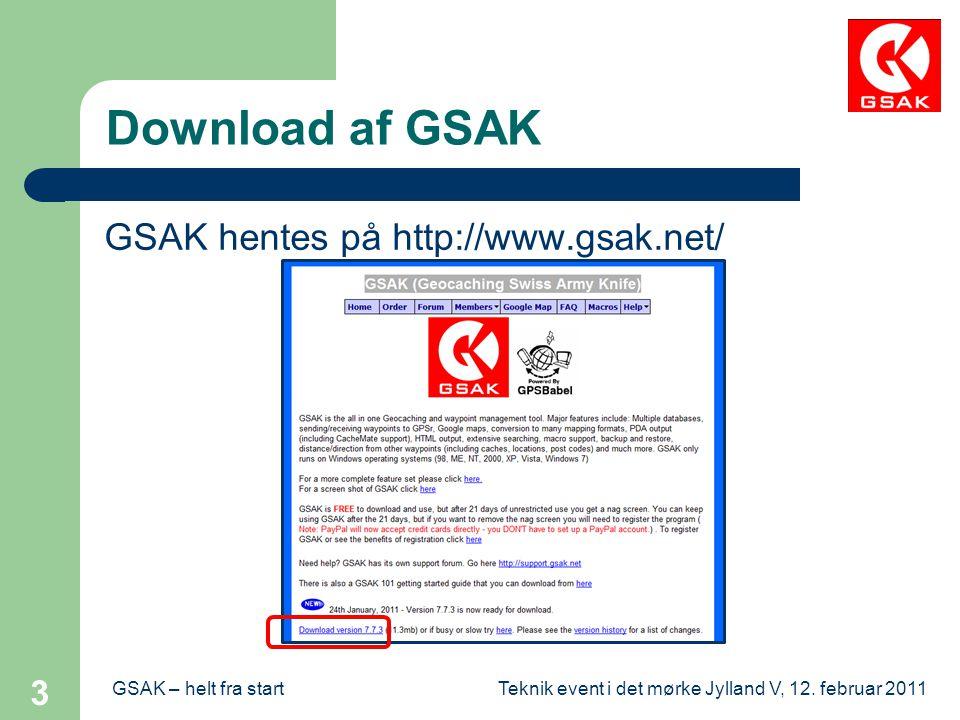 Download af GSAK GSAK hentes på http://www.gsak.net/