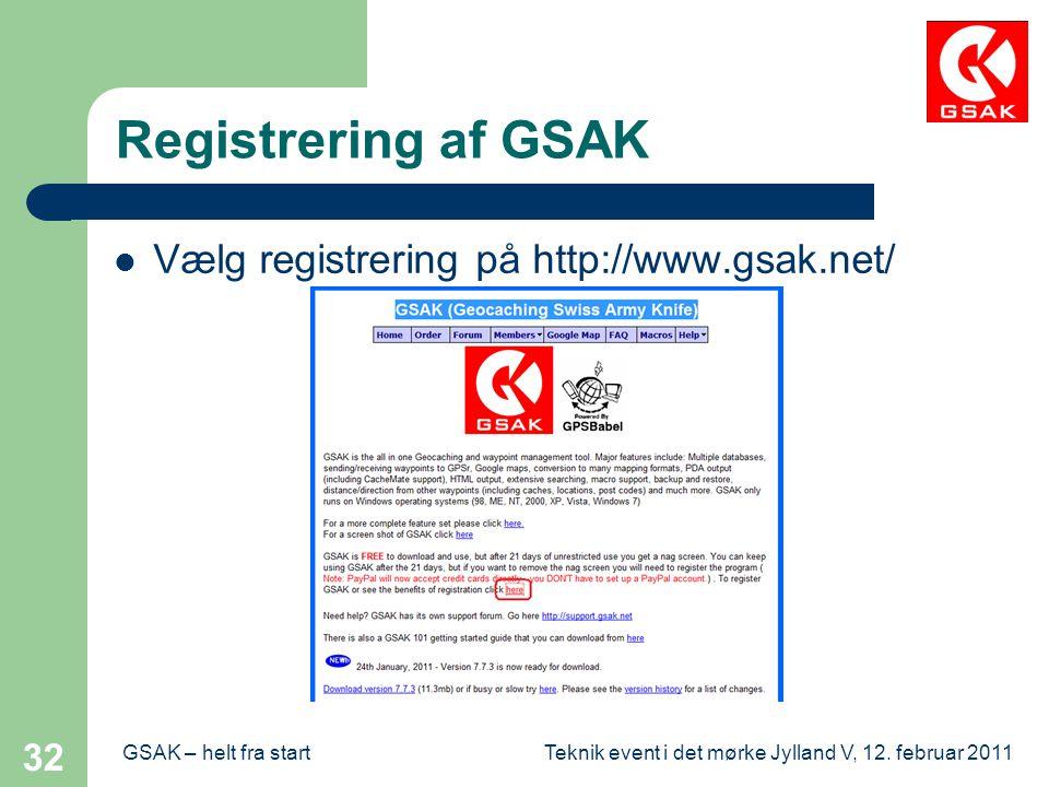 Registrering af GSAK Vælg registrering på http://www.gsak.net/