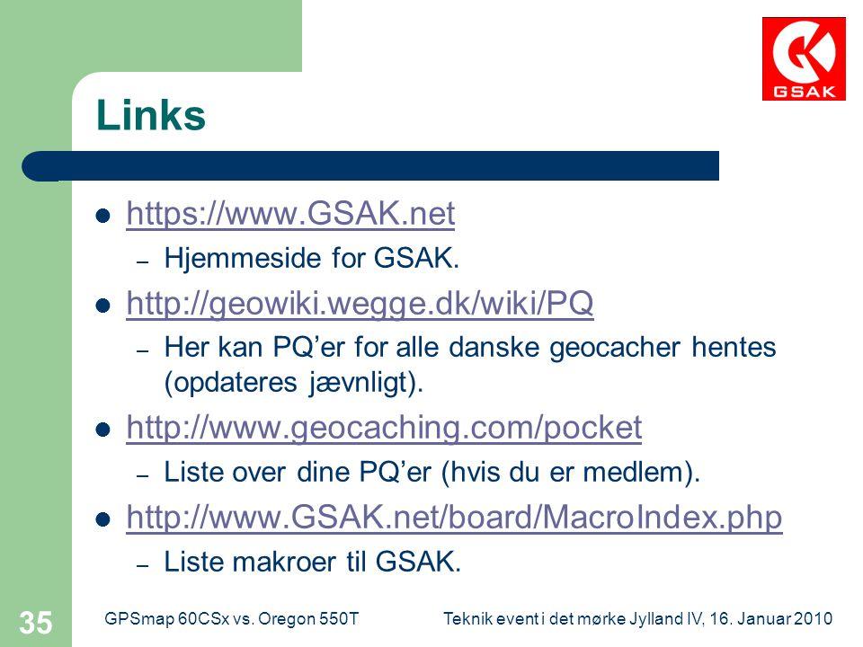 Links https://www.GSAK.net http://geowiki.wegge.dk/wiki/PQ
