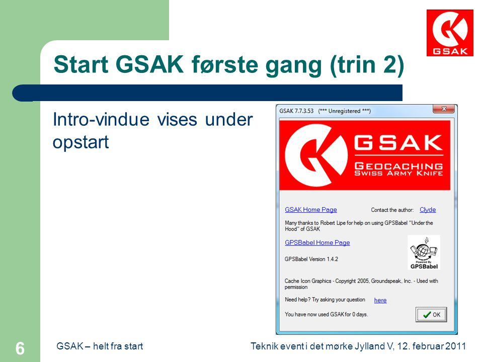 Start GSAK første gang (trin 2)