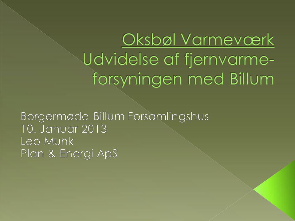 Oksbøl Varmeværk Udvidelse af fjernvarme-forsyningen med Billum