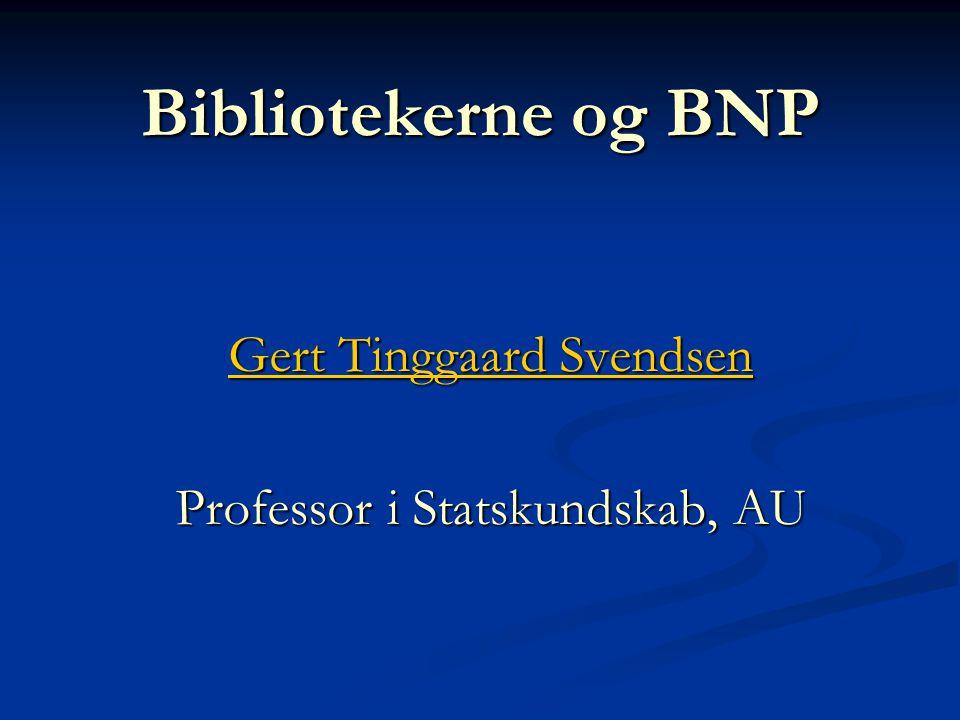 Gert Tinggaard Svendsen Professor i Statskundskab, AU