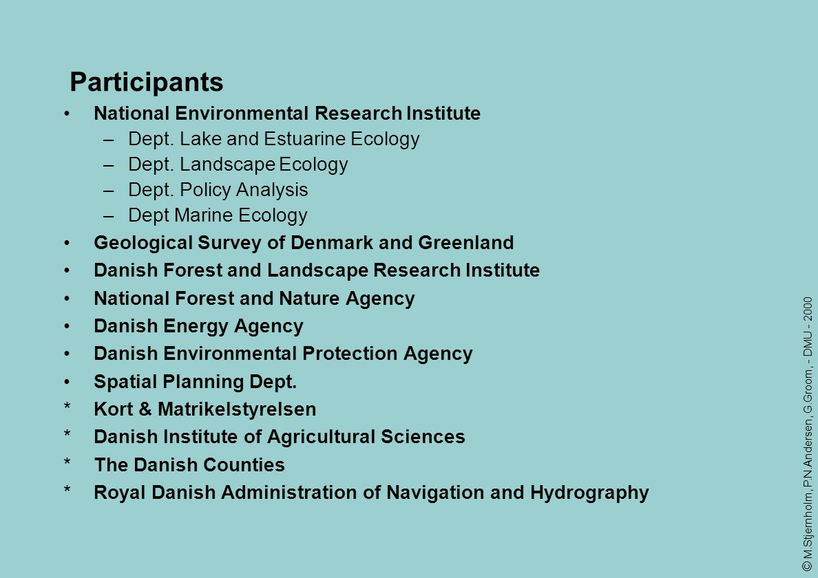 Participants National Environmental Research Institute