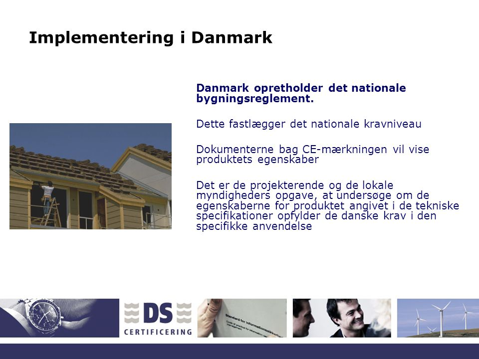 Implementering i Danmark