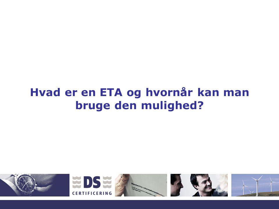 Hvad er en ETA og hvornår kan man bruge den mulighed