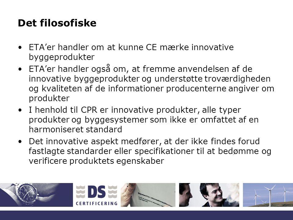 Det filosofiske ETA'er handler om at kunne CE mærke innovative byggeprodukter.