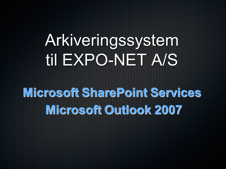 Arkiveringssystem til EXPO-NET A/S