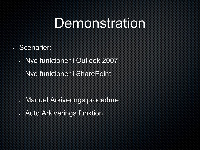 Demonstration Scenarier: Nye funktioner i Outlook 2007
