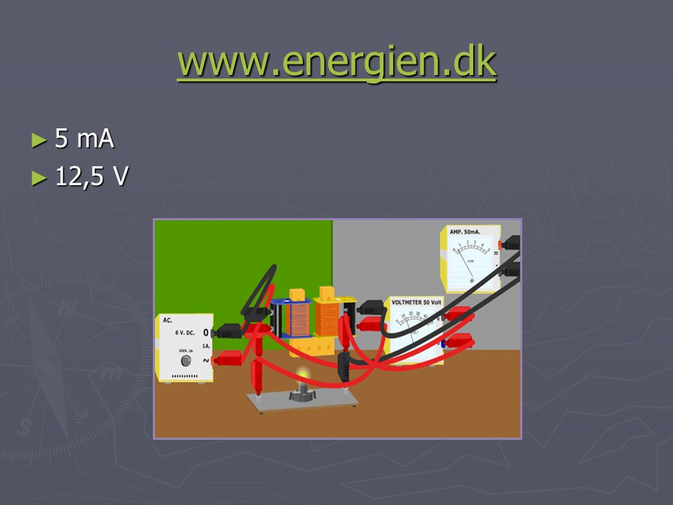 www.energien.dk 5 mA 12,5 V
