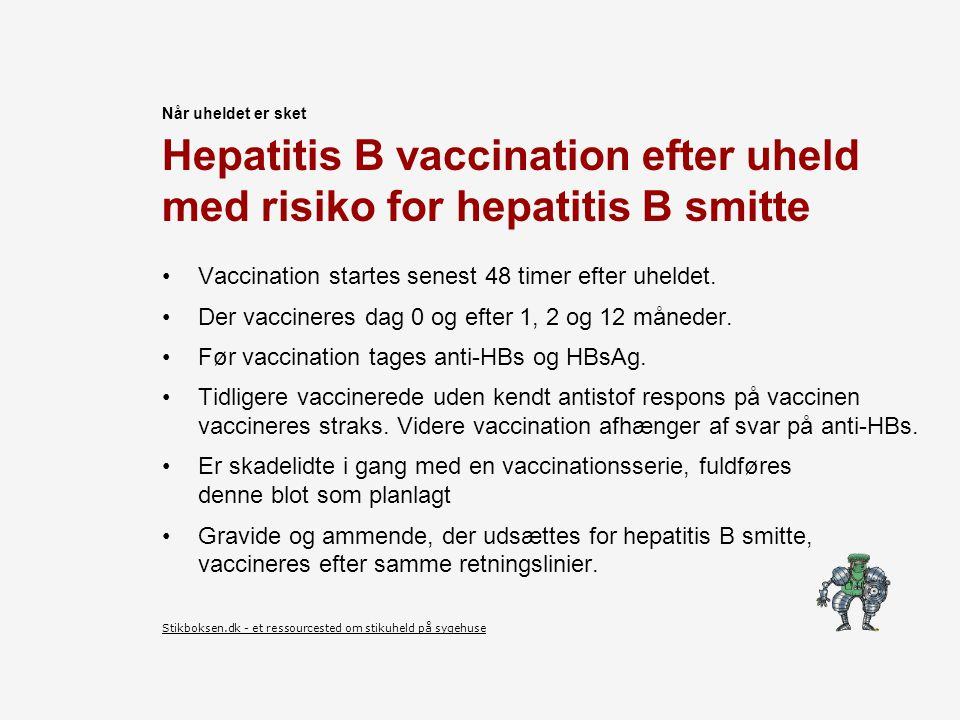 Hepatitis B vaccination efter uheld med risiko for hepatitis B smitte