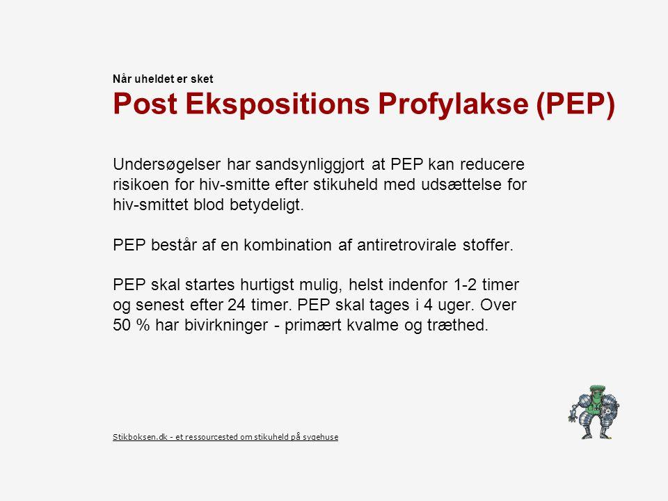 Post Ekspositions Profylakse (PEP)