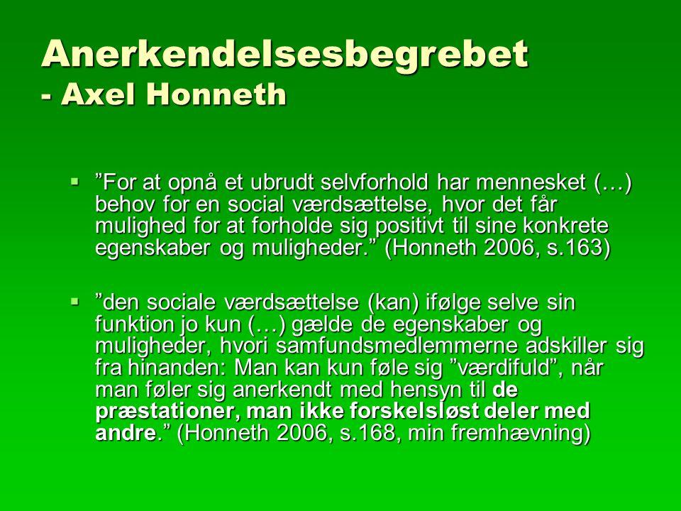 Anerkendelsesbegrebet - Axel Honneth