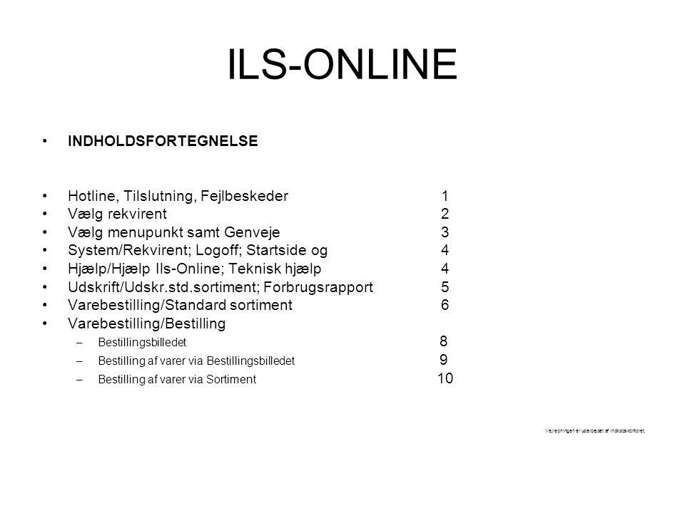 ILS-ONLINE INDHOLDSFORTEGNELSE Hotline, Tilslutning, Fejlbeskeder 1