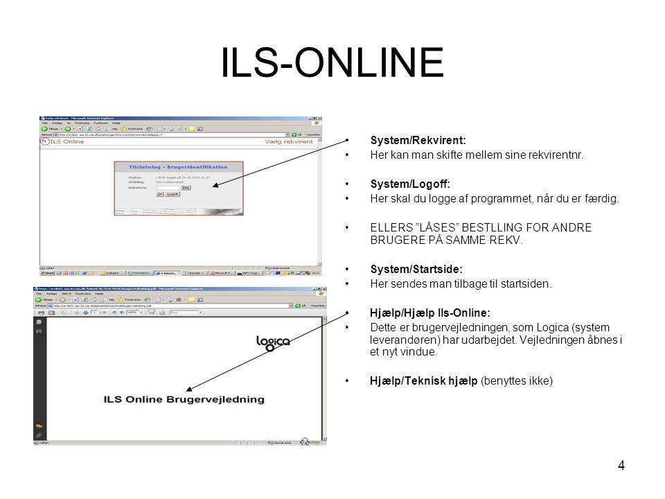 ILS-ONLINE System/Rekvirent: