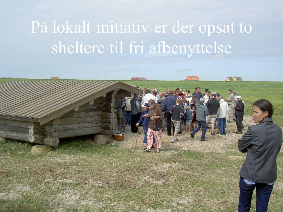På lokalt initiativ er der opsat to sheltere til fri afbenyttelse