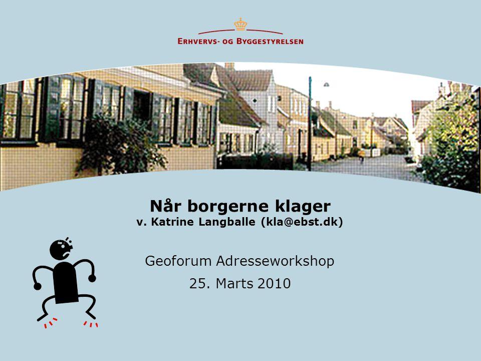 Når borgerne klager v. Katrine Langballe (kla@ebst.dk)