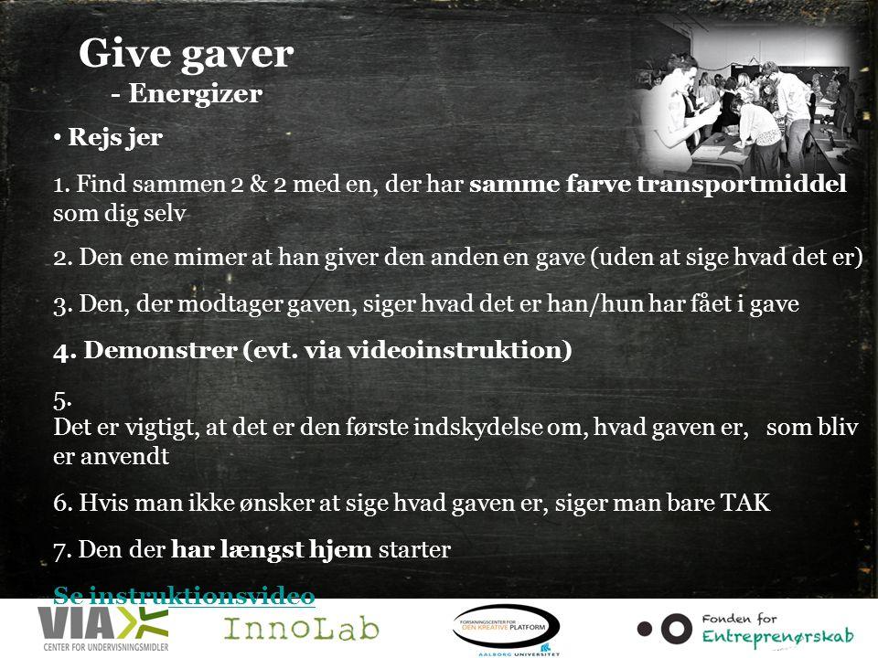 Give gaver - Energizer Rejs jer