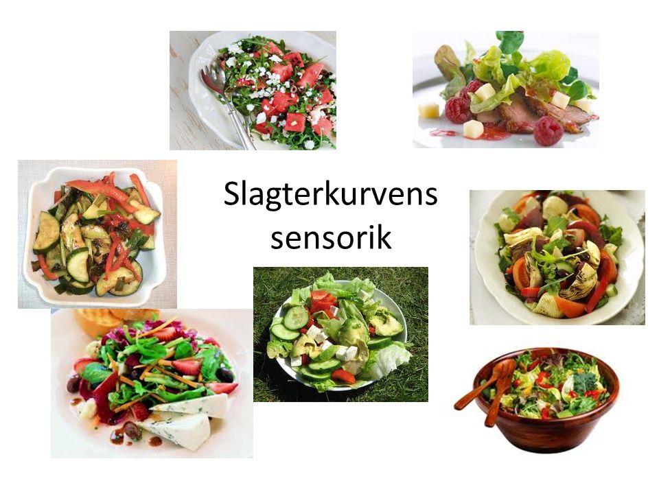 Slagterkurvens sensorik