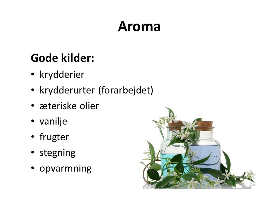 Aroma Gode kilder: krydderier krydderurter (forarbejdet)