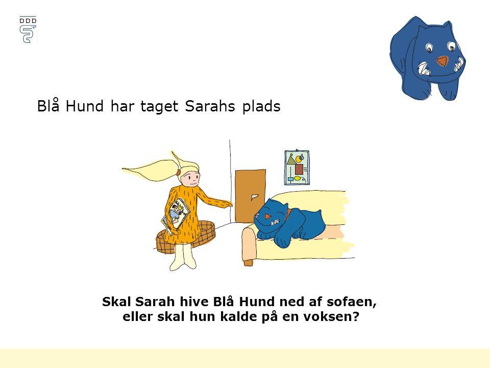 Blå Hund har taget Sarahs plads