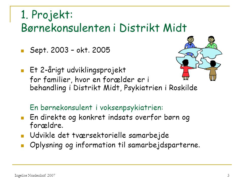 1. Projekt: Børnekonsulenten i Distrikt Midt