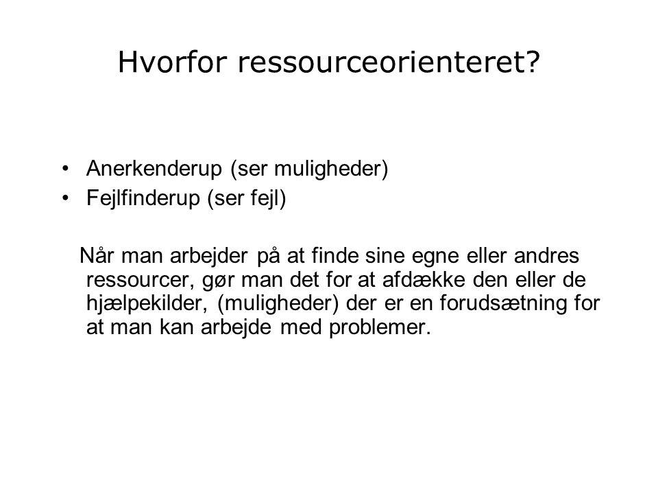 Hvorfor ressourceorienteret