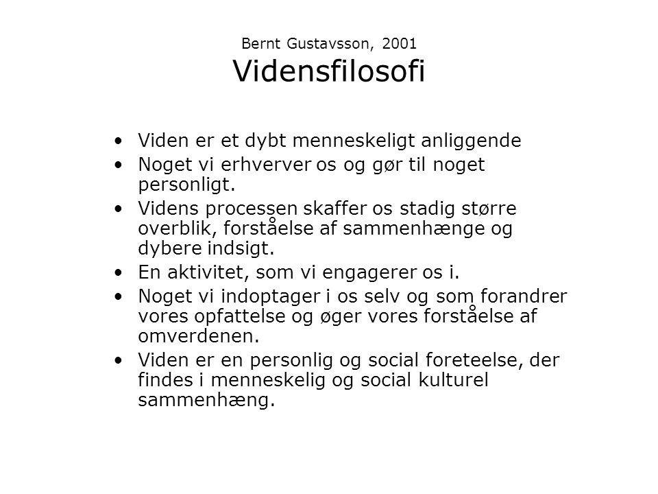 Bernt Gustavsson, 2001 Vidensfilosofi