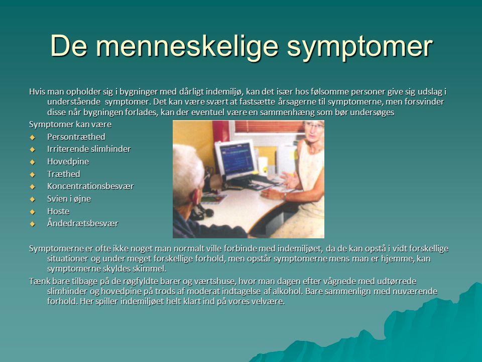 De menneskelige symptomer