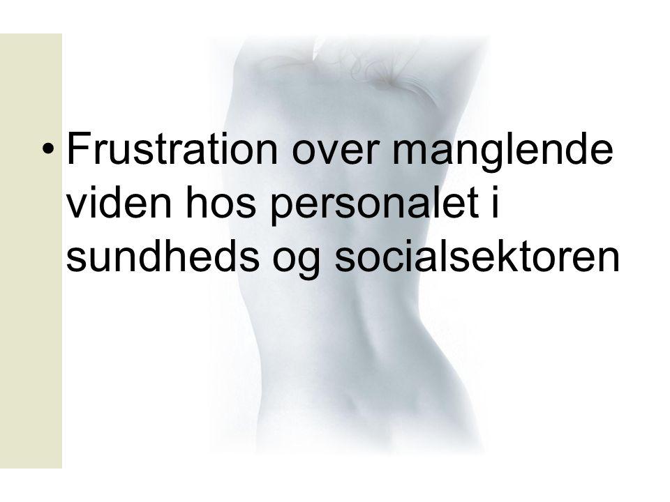 Frustration over manglende viden hos personalet i sundheds og socialsektoren