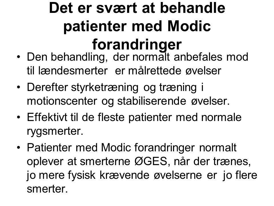 Det er svært at behandle patienter med Modic forandringer