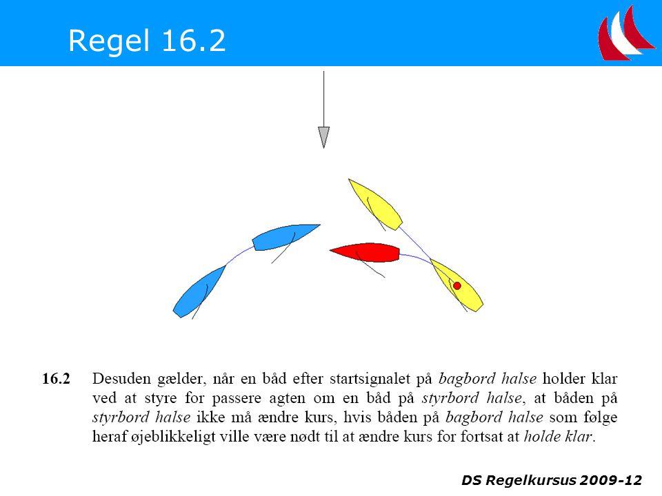 Regel 16.2 DS Regelkursus 2009-12