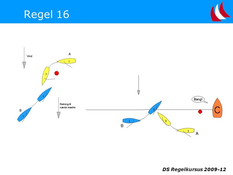 Regel 16 DS Regelkursus 2009-12