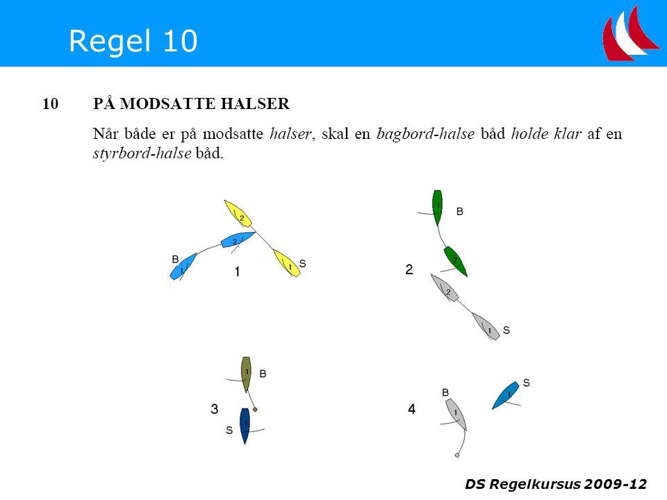 Regel 10 DS Regelkursus 2009-12