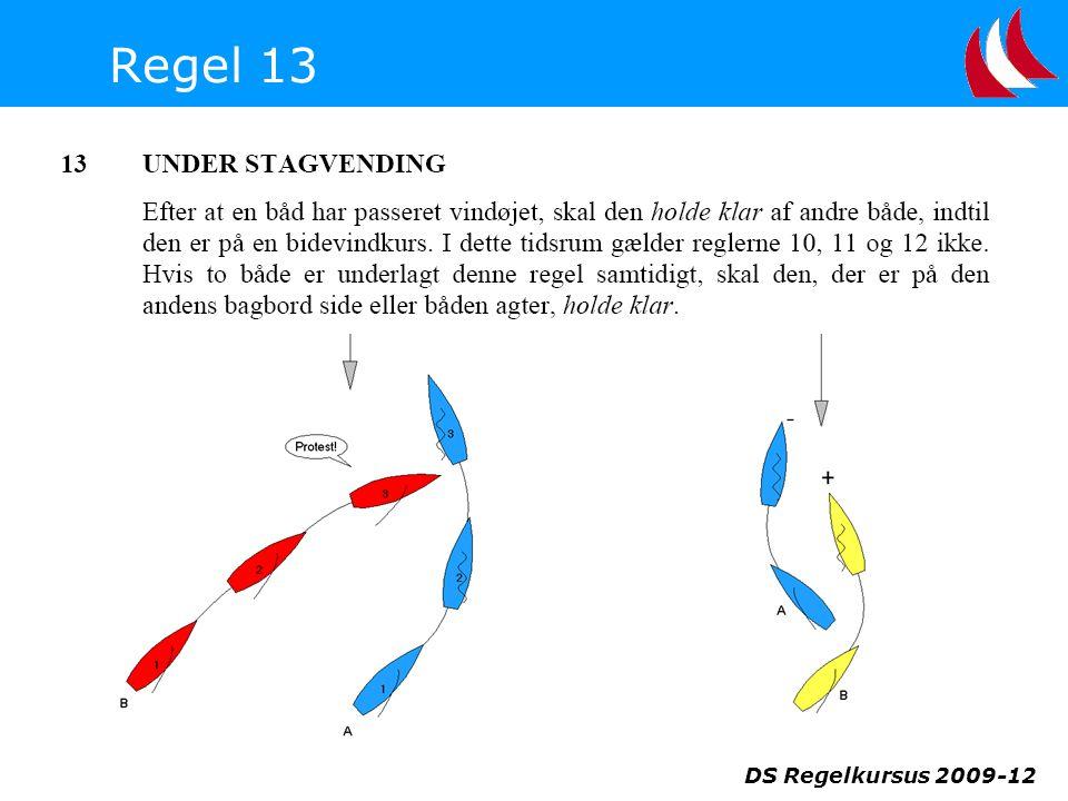 Regel 13 DS Regelkursus 2009-12