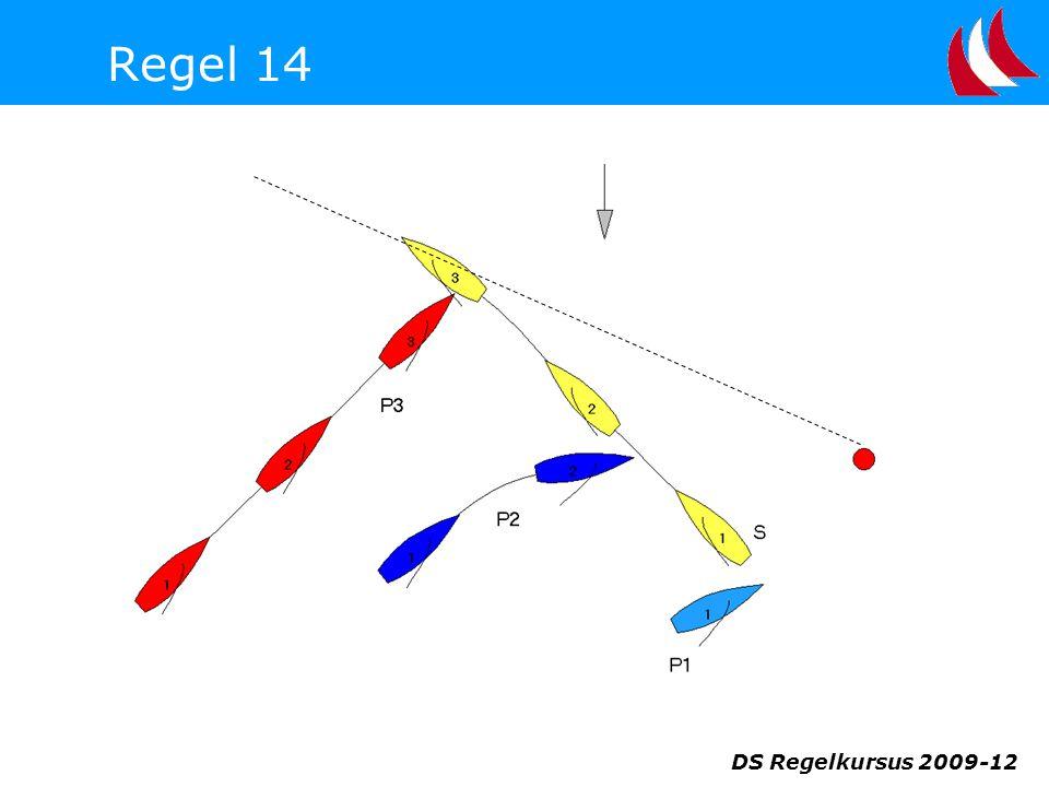 Regel 14 DS Regelkursus 2009-12