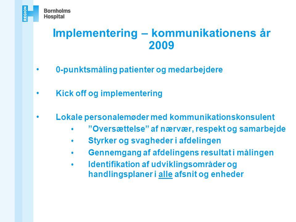 Implementering – kommunikationens år 2009