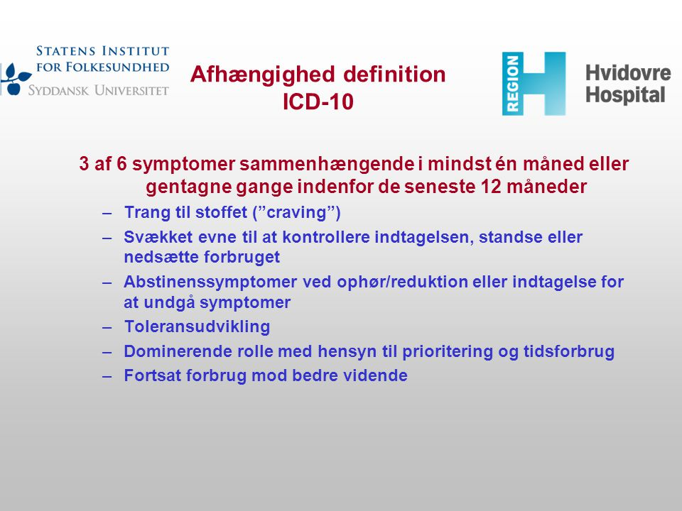 Afhængighed definition ICD-10
